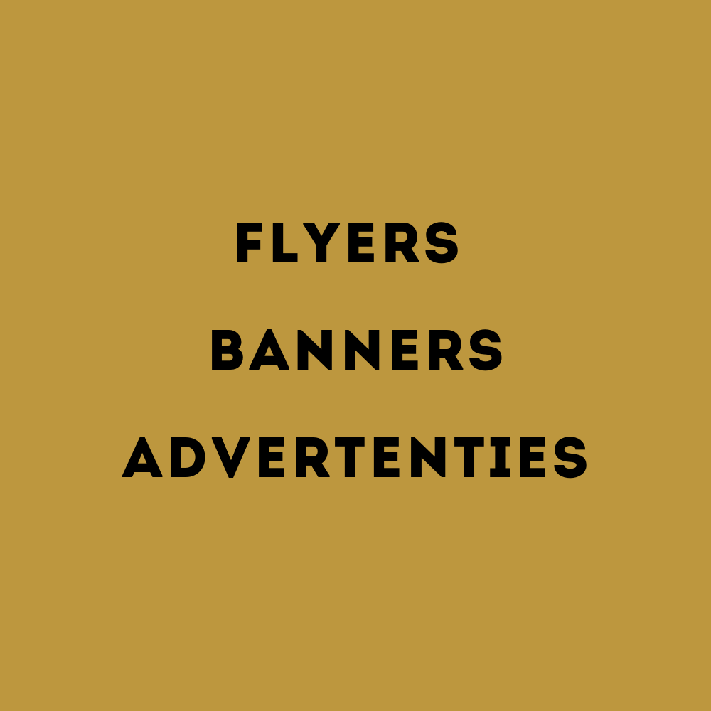flyers, banners, advertenties